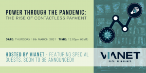 The Rise of Contactless Payment Webinar – 18th March 2021